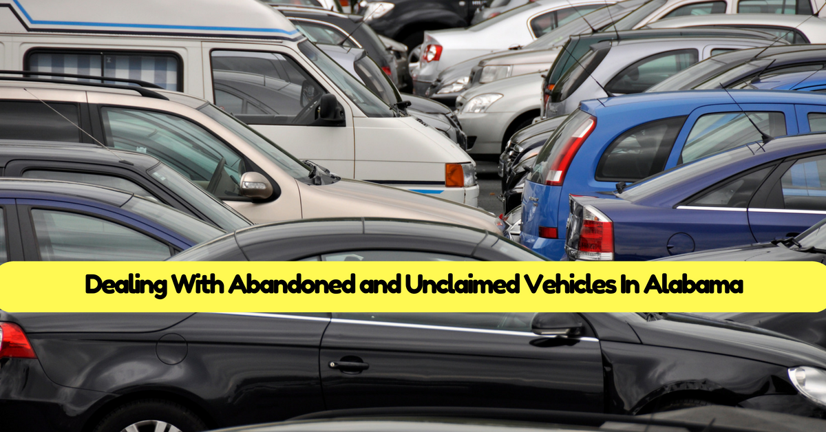dealing-with-abandoned-and-unclaimed-vehicles-in-alabama